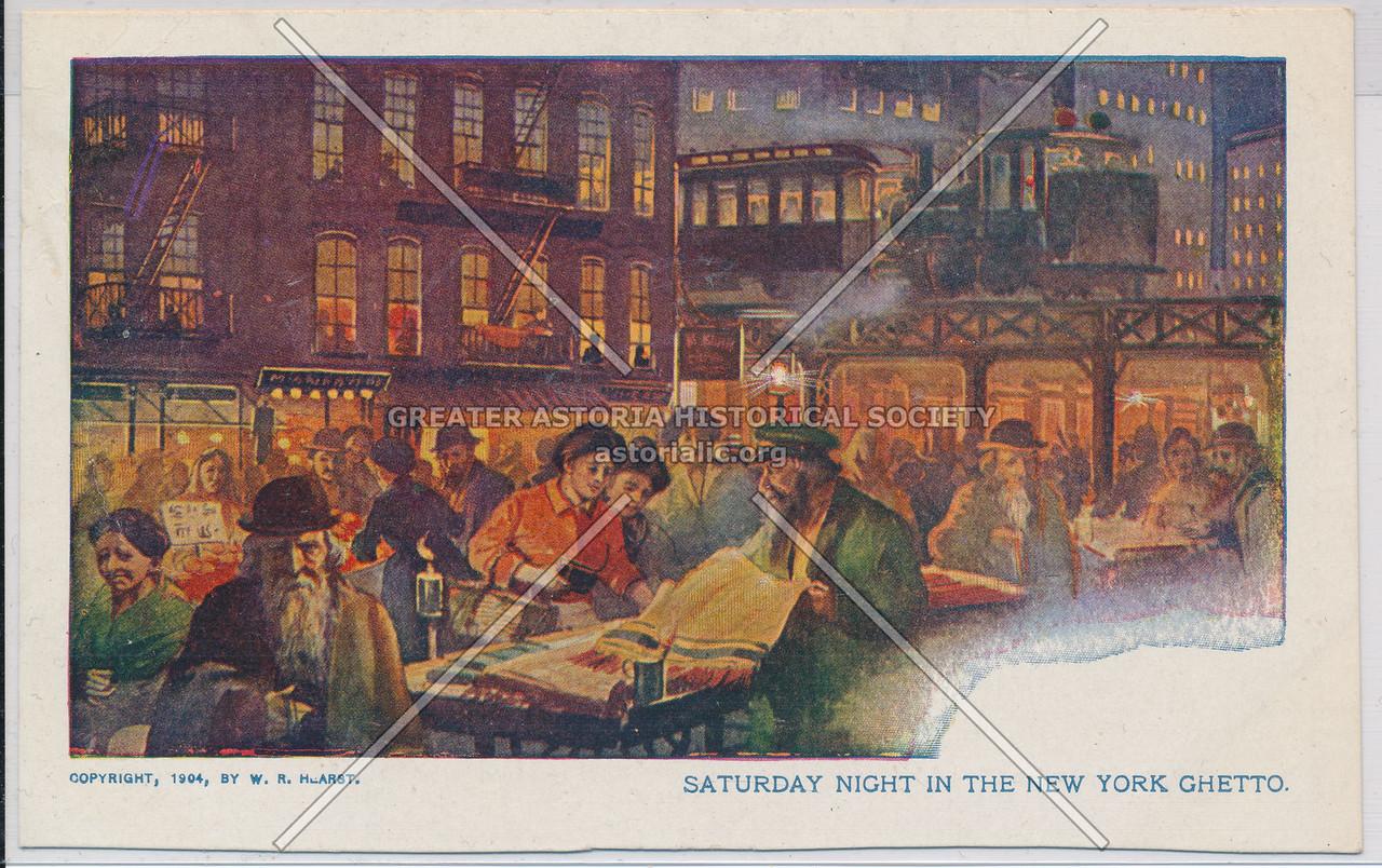 Saturday Night in the New York Ghetto