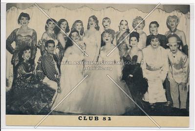 Club 82, 82 E 4 St, NYC (Female impersonators)