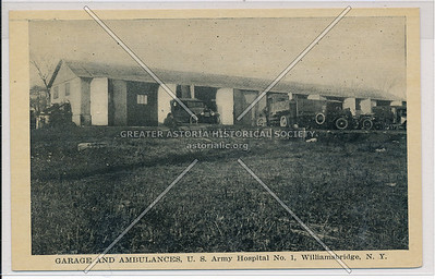 Garage and Ambulances, U.S. Army Hospital No. 1, Willamsbridge, Bx.