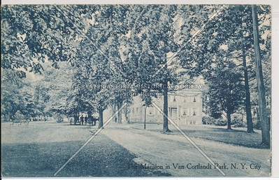 The Mansion in the Van Cortlandt Park, Bx.