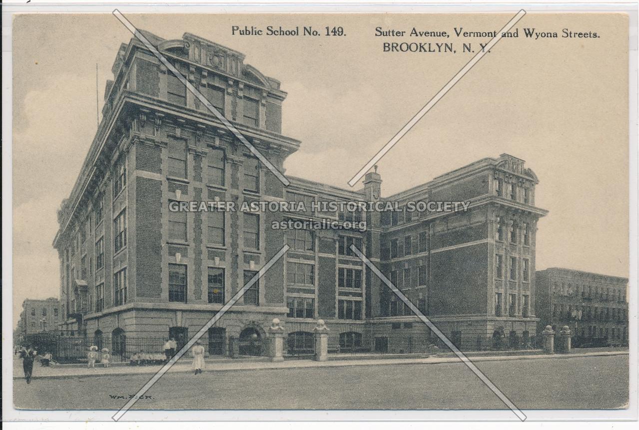 Public School No. 149, Sutter Avenue, BK.
