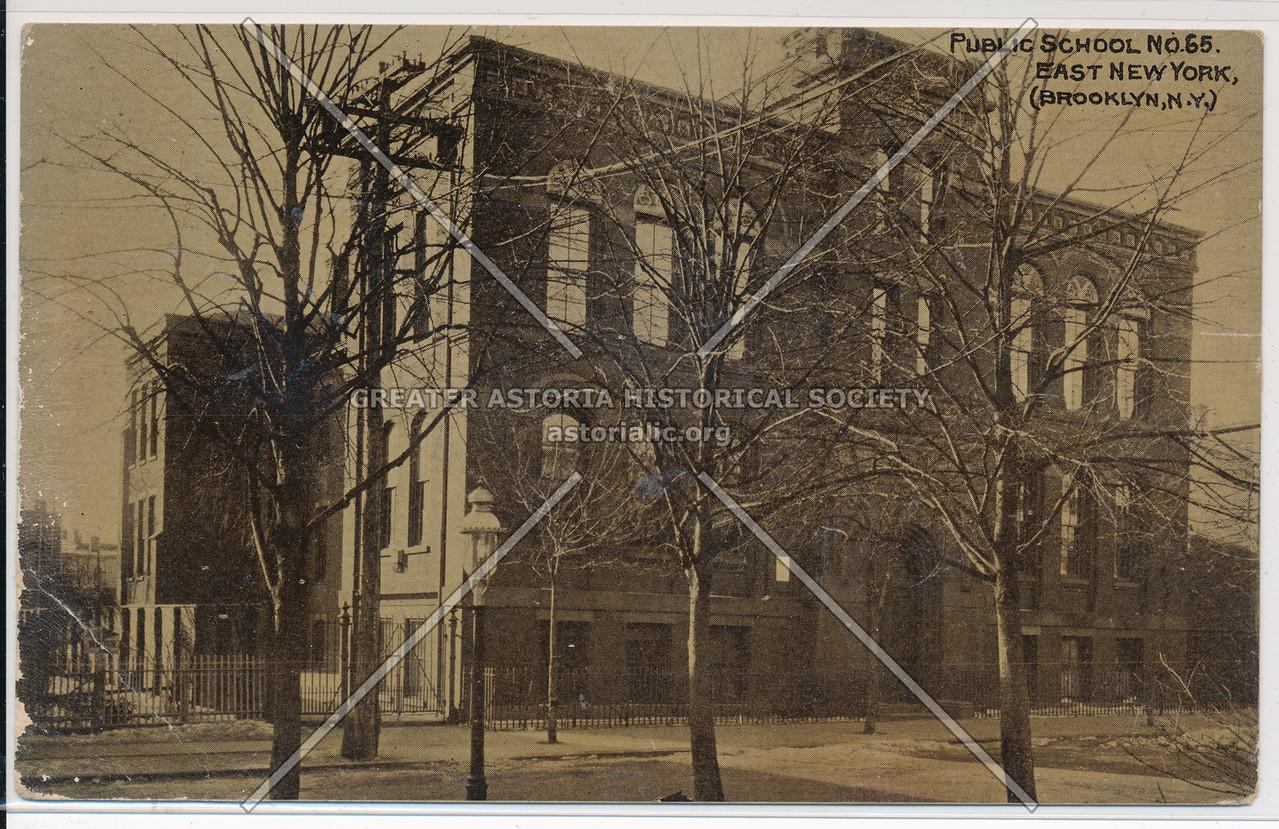 Public School No. 65, East New York, BK.
