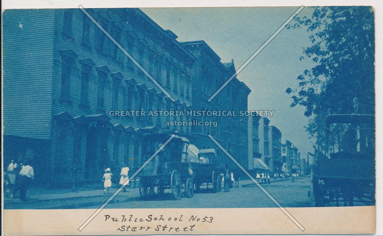 Public School No. 53, Starr Street, BK.
