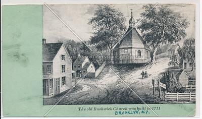 The Old Bushwick Church was built in 1711, BK.