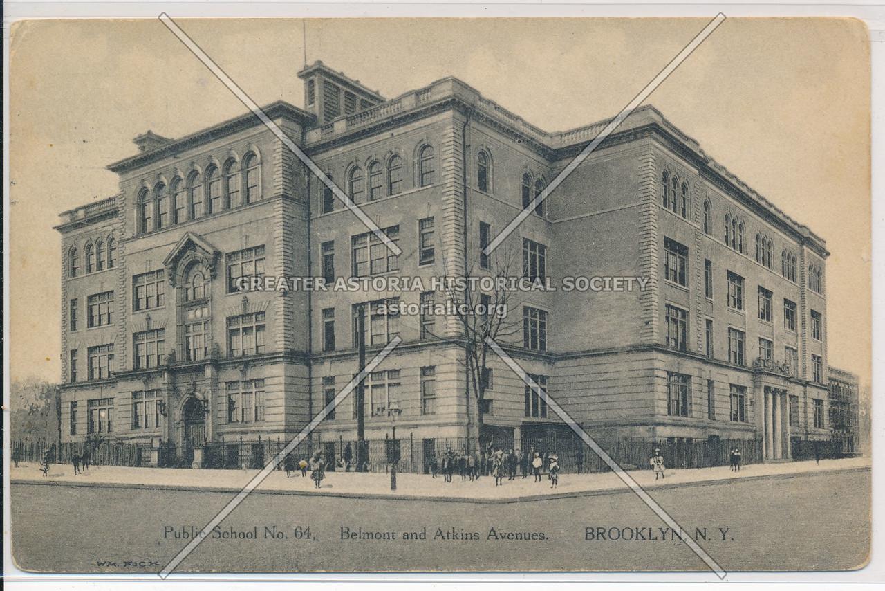 Public School No. 64, Belmont & Atkins Avenues, BK.