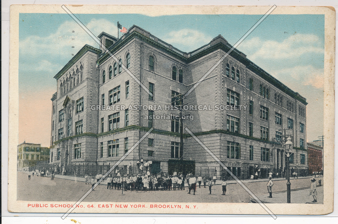 Public School No. 64, East New York, BK.