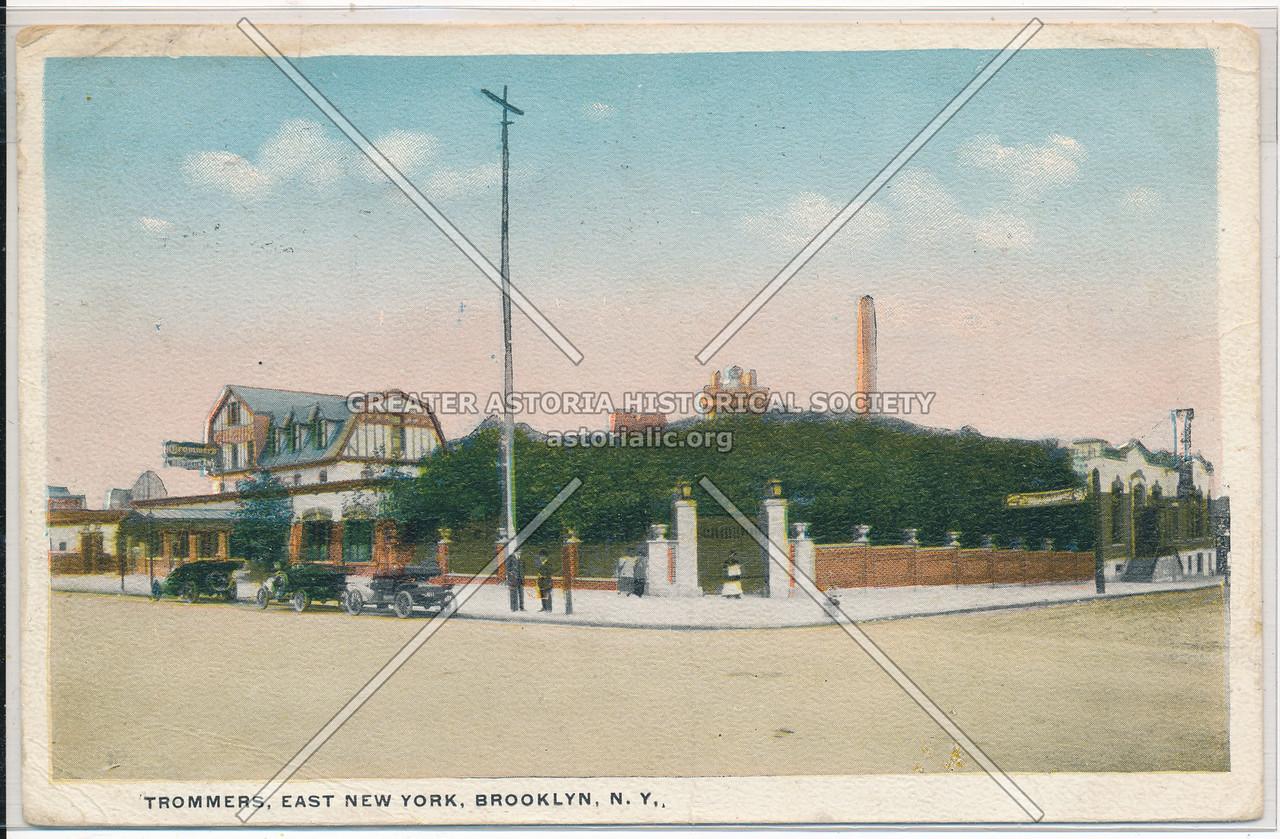 Trommers, East New York, BK.