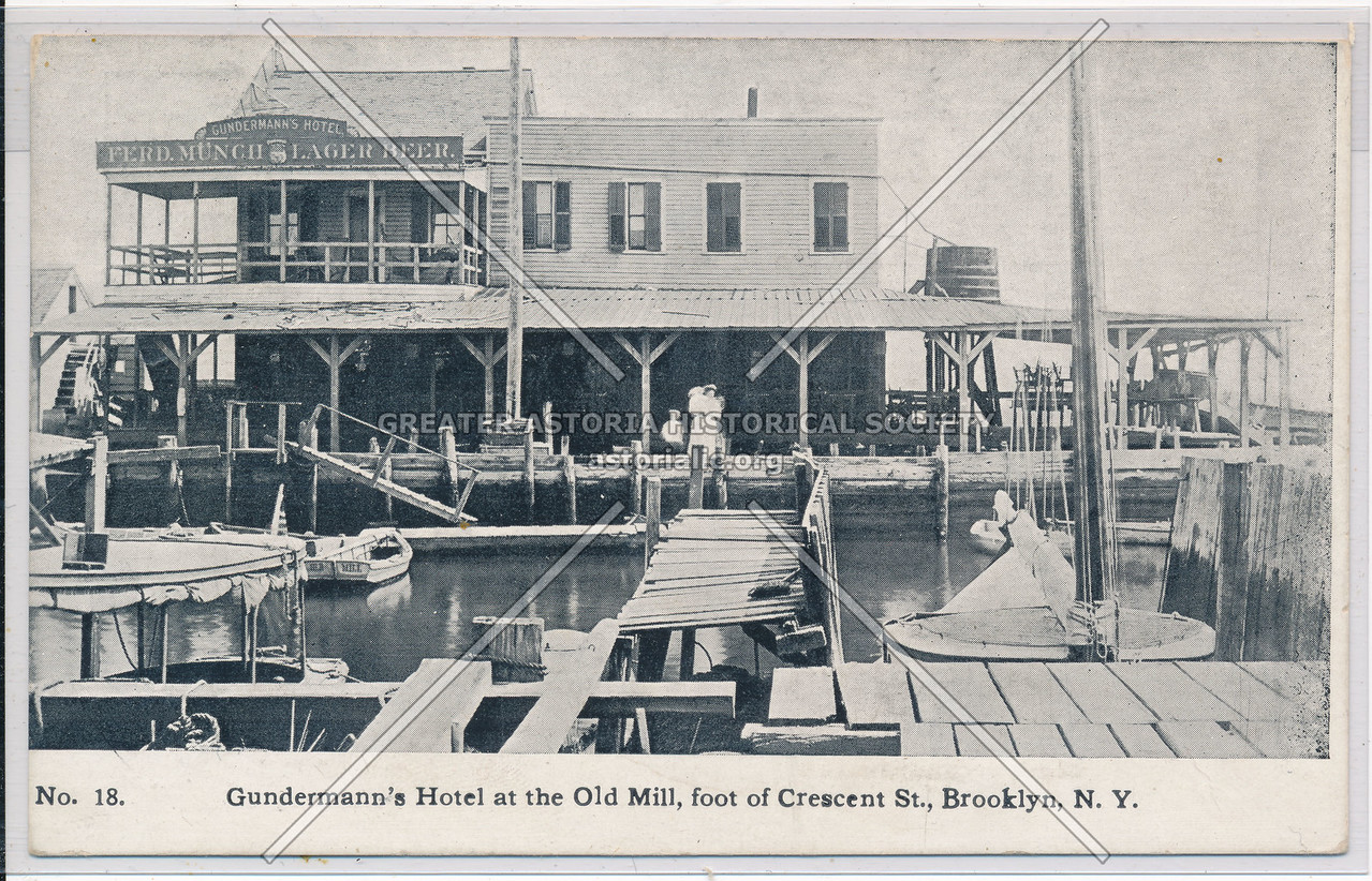 Gundermann's Hotel at the Old Mill, foot of Crescent St., BK.