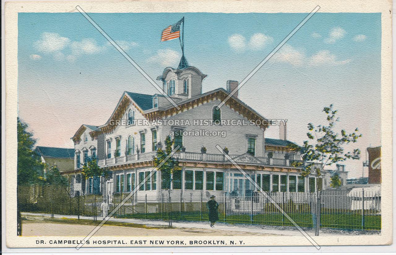 Dr. Campbell's Hospital, East New York, BK.