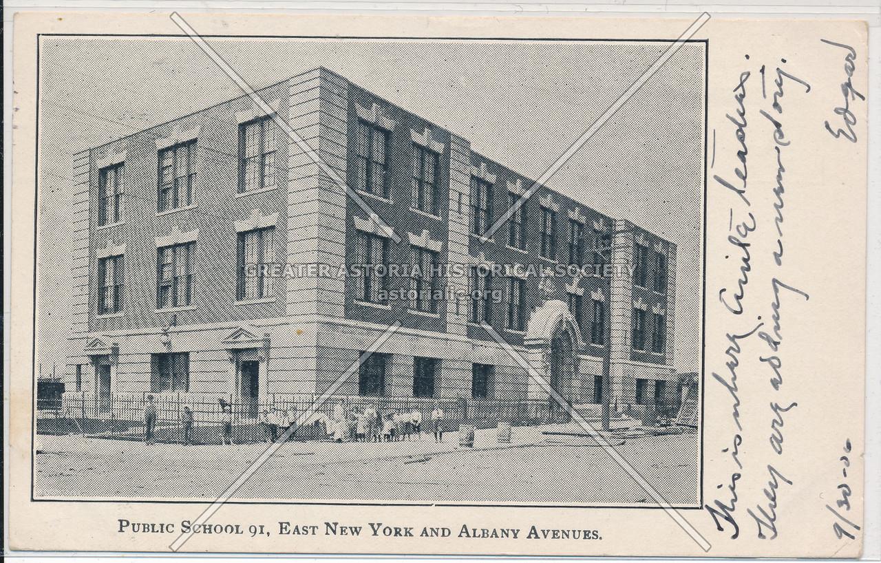 Public School 91, East New York & Albany Avenues, BK.
