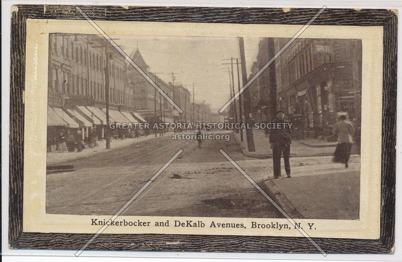 Knickerbocker & DeKalb Avenues, BK.
