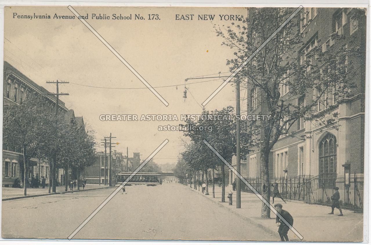 Pennsylvania Avenue & Public School No. 173, East New YorK, BK.