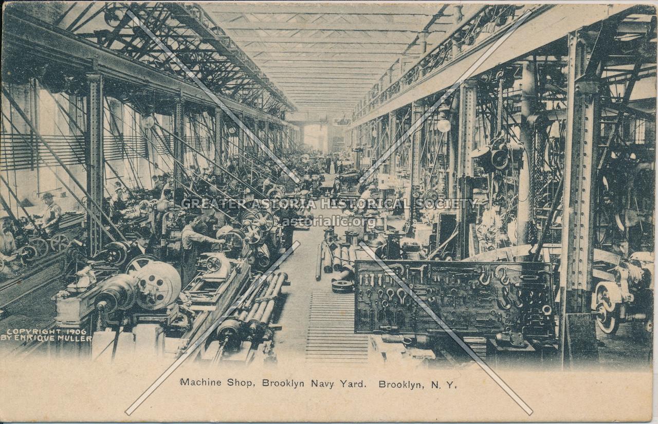 Machine Shop, Brooklyn Navy Yard, Brooklyn, N.Y.