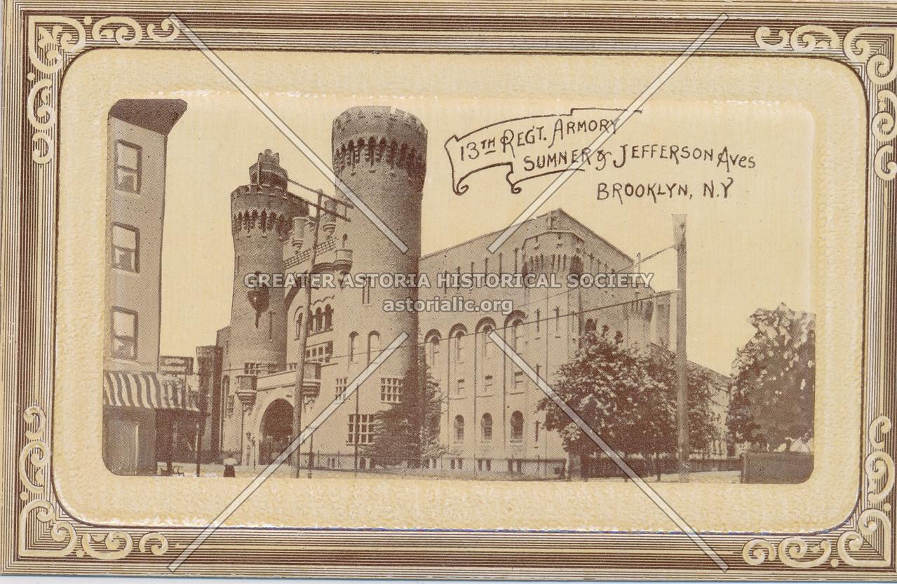 13th Regt. Armory, Sumner & Jefferson Aves, Brooklyn, N.Y.