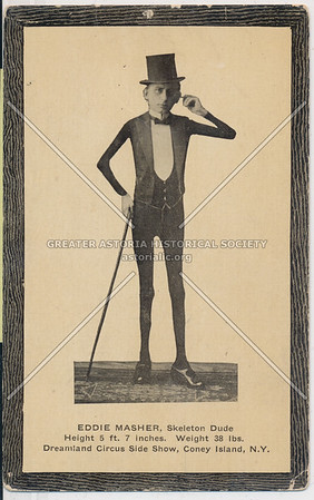 Eddie Masher -- Skeleton Dude, Dreamland Circus Side Show, Coney Island, N.Y.