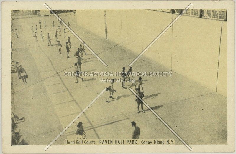 Hand Ball Courts, Raven Hall Park, Coney Island, N.Y.