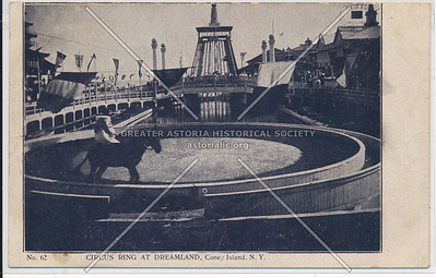 Circus Ring at Dreamland, Coney Island, N.Y.