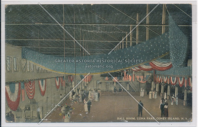 Ball Room, Luna Park, Coney Island, N.Y.