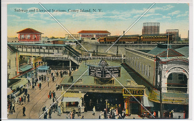 Subway and Elevated Stations, Coney Island, N.Y.