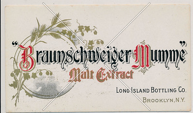 """Braunschweiger Mumme"" Malt Extract, Long Island Bottling Co., BK."