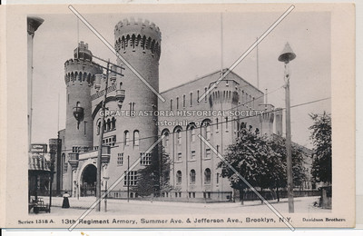 13th Regiment Armory, Summer Ave. & Jefferson Ave., BK.
