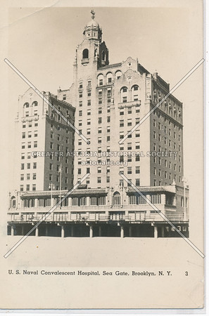 Half Moon Hotel, US Naval Convalescent Hospital,  Sea Gate, Coney Island