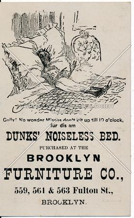 Brooklyn Furniture Co. - Dunks' Noiseless Bed - 559, 561 & 563 Fulton St. Brooklyn, N.Y.