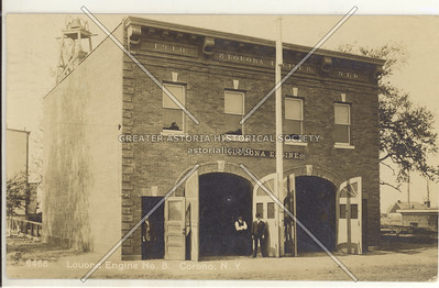 Louona Engine Company, No. 8, 32 Ave at 102 St., East Elmhurst, L.I.