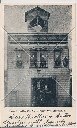 Hook & Ladder Co. No. 5, Perry Ave., Maspeth, L.I.