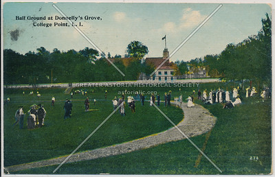 Ball Ground at Donnelly's Grove, College Point, L.I.