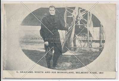 C. Grahame- White & his Monoplane, Belmont Park, 1910.