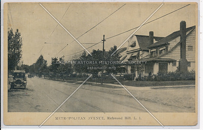 Metropolitan Ave, Richmond Hill, L.I.