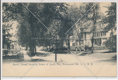 Beech St (120 St), showing home of Jacob Riis, Richmond Hill, L.I.