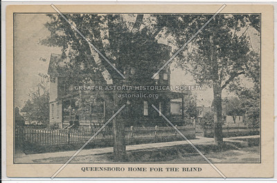 Queensboro Home for the Blind, Richmond Hill, L.I.