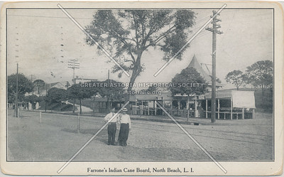 Farrone's Indian Cane Board, North Beach, L.I.