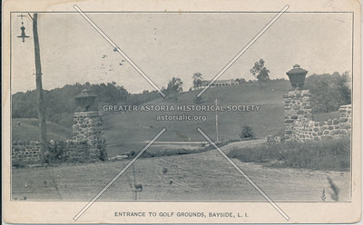 Entrance to Golf Grounds, Bayside, LIC.
