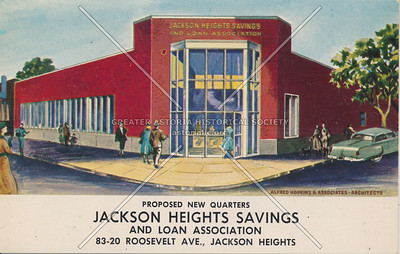 Jackson Heights Savings & Loan Association, 83-20 Roosevelt Ave., Jackson Heights, L.I.