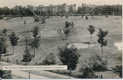 Jackson Heights Golf Course- Garden Apartments, L.I.