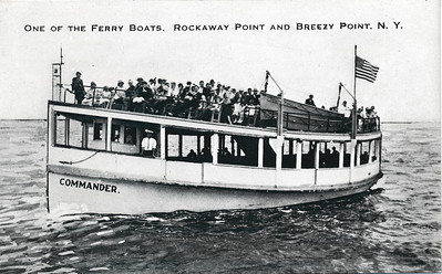 One of the Ferry Boats, Rockaway Point & Breezy Point, N.Y.