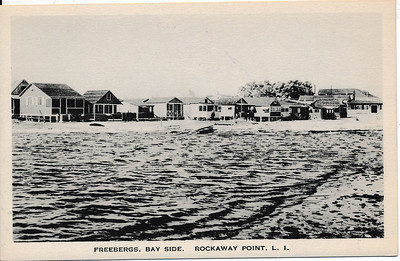 Freebergs, Bay Side. Rockaway Point, L.I.