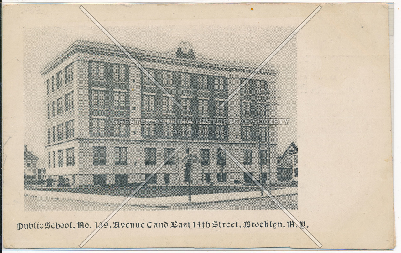 P.S. 139, Avenue C and East 14th St., Bklyn