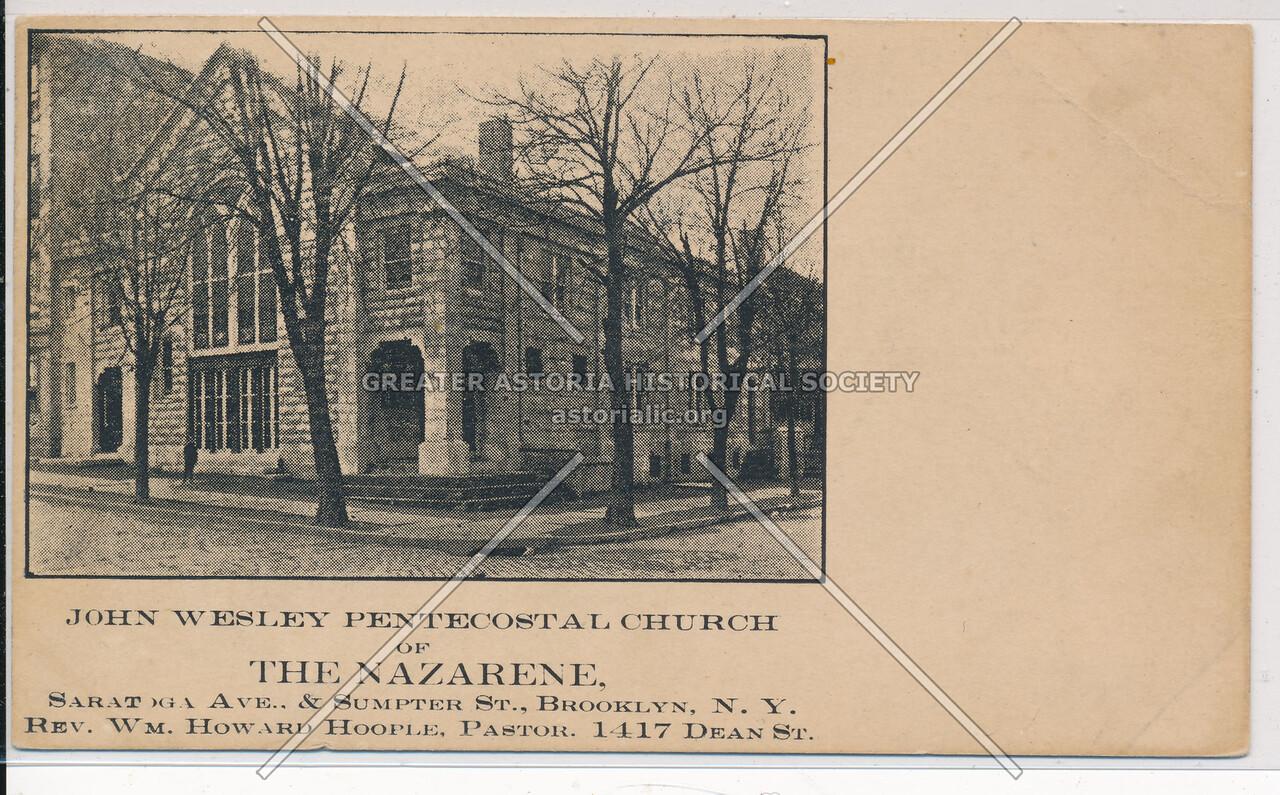 John Wesley Pentecostal Church of the Nazarene, Saratoga Ave. & Sumpter St., Bklyn