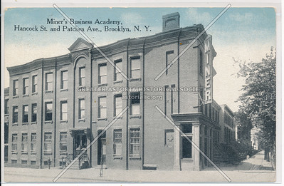 Miner's Business Academy, Hanock & Patchen Ave., Bklyn