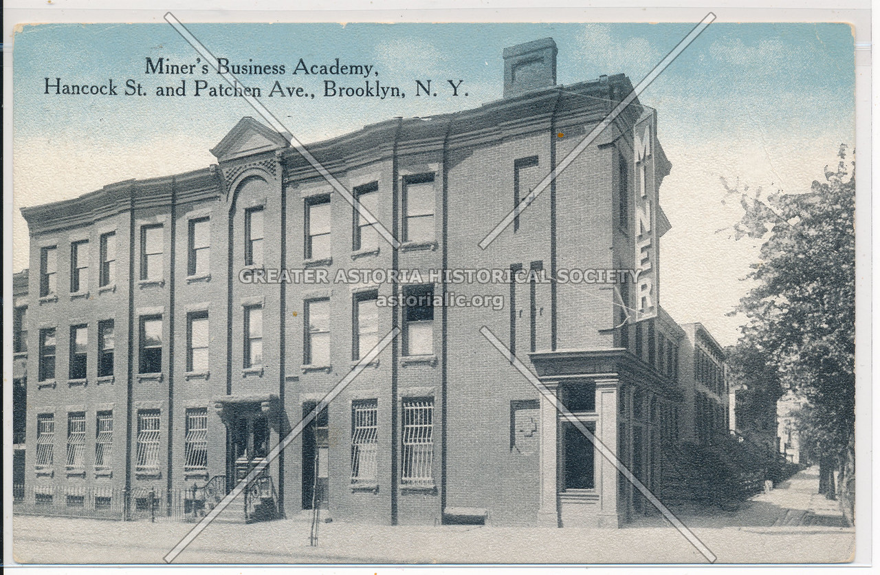 Miner's Business Academy, Hanock & Patchen Ave., Bklyn