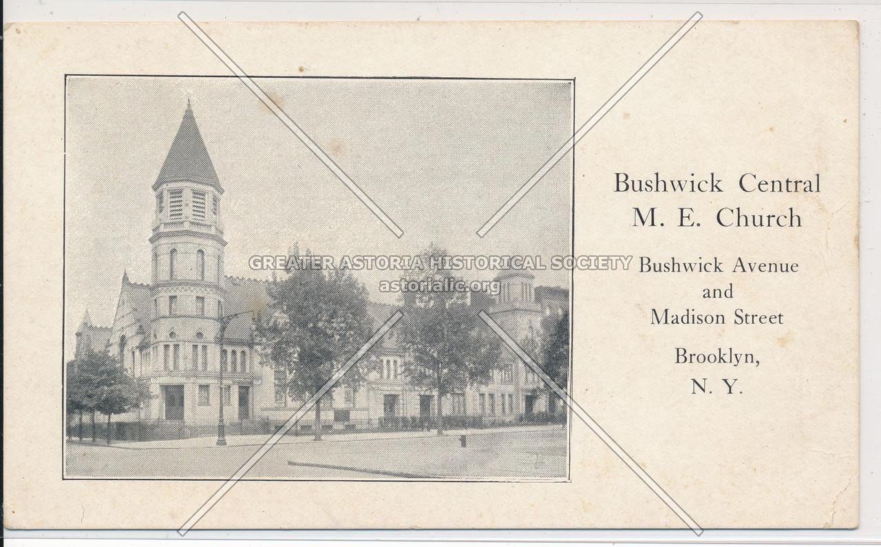 Bushwick Central M.E. Church, Bushwick Ave. and Madison St., Bklyn