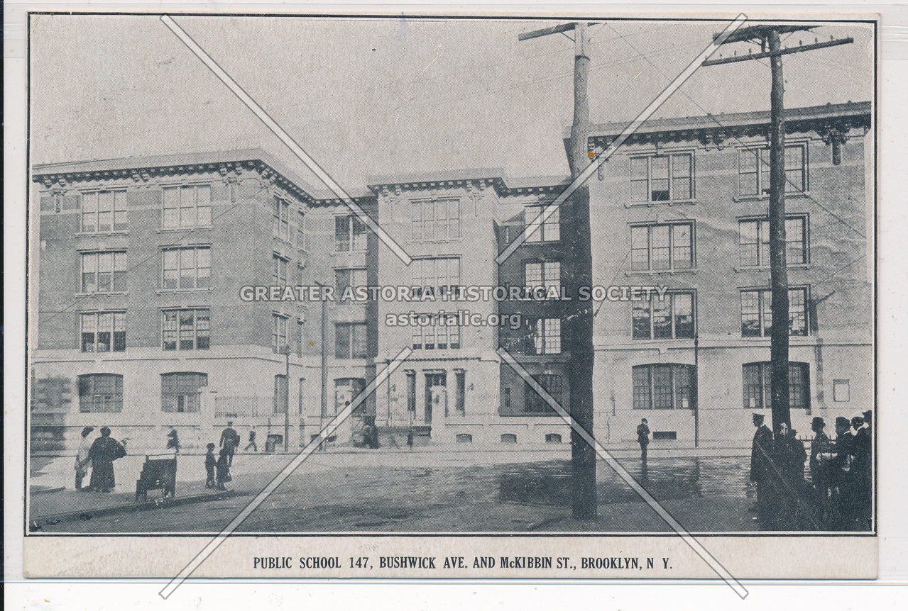 P.S. 147, Bushwick Ave. and McKibbin St., Bklyn