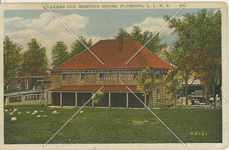 Quakers Old Meeting House, Northern Blvd.,  Flushing, L.I., N.Y.