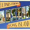 Greetings from Long Island N.Y.