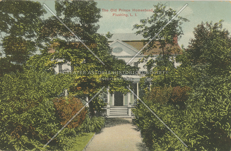The Old Prince Homestead, Northern Blvd at College Point Blvd., Flushing L.I.