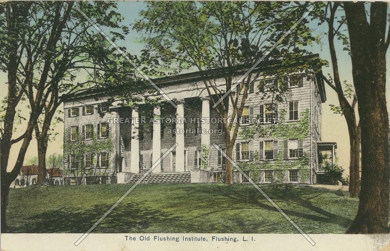 The Old Flushing Institute, Flushing, L.I.